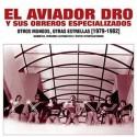 EL AVIADOR DRO : LPx2 Otros Mundos, Otras Estrellas [1979-1982]