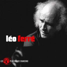 FERRE Léo : CDx3 Les 50 plus belles chansons