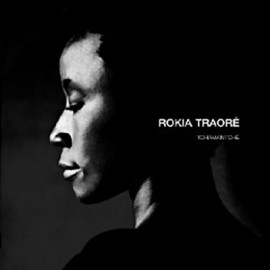 TRAORE Rokia : CD Tchamantché