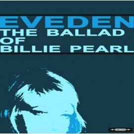 EVEDEN : The Ballad Of Billie Pearl