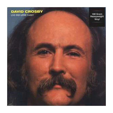 CROSBY David : LPx2 Live at Tower Theatre in Upper Darby (1989/04/08)