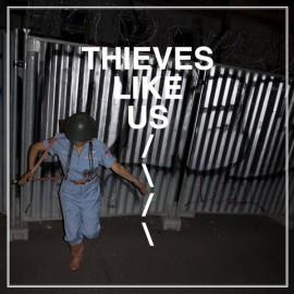 THIEVES LIKE US : LP Thieves Like Us