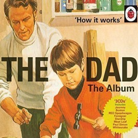 VARIOUS : CDx3 How It Works : The Dad Album