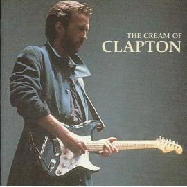 CLAPTON Eric : CD The Cream Of Clapton