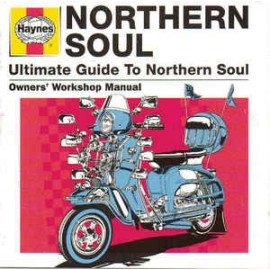 VARIOUS : CDx2 Haynes Ultimate Guide To Northern Soul