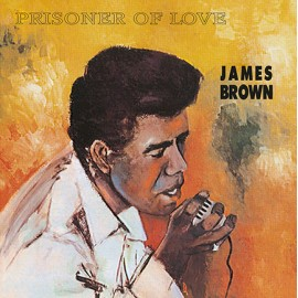 JAMES BROWN : LP Prisoner Of Love