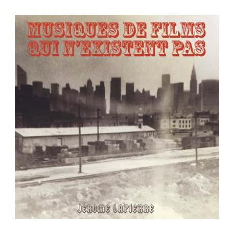 LAPIERRE Jerome : LP Musiques De Films Qui N'existent Pas