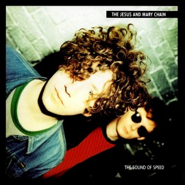 JESUS AND MARY CHAIN : LP The Sound Of Speed