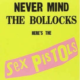 SEX PISTOLS : CD Never Mind The Bollocks Here's The Sex Pistols