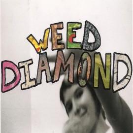 "WEED DIAMOND : Snowmelt 7"""