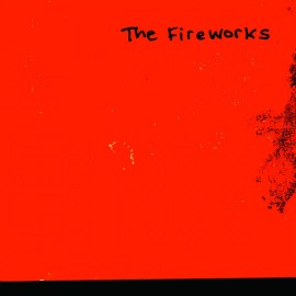 FIREWORKS (the) : Dream About You