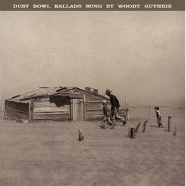 GUTHRIE Woody : LP Dust Bowl Ballads Sung By Woody Guthrie