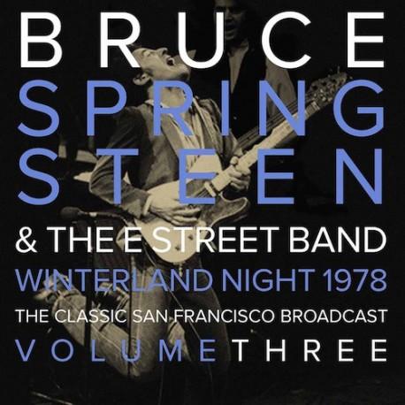 SPRINGSTEEN Bruce : LPx2 Winterland Night 1978 The Classic San Francisco Broadcast Volume Three