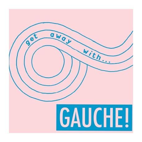 GAUCHE : LP Get Away With...