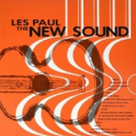 PAUL Les : LP The New Sound