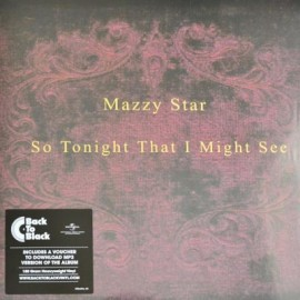 MAZZY STAR : LP So Tonight That I Might See