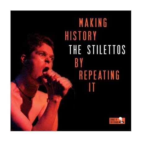 STILETTOS (the) : LP Making History