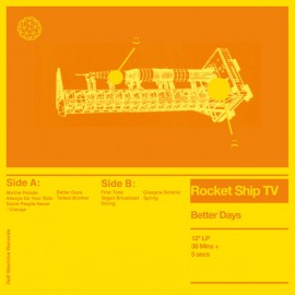 ROCKET SHIP TV : LP Better Days