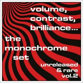 MONOCHROME SET (the) : LP Volume, Contrast, Brilliance... (Unreleased & Rare Vol.2)