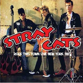 STRAY CATS : CD Rock This Town Live New York '88