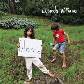 WILLIAMS Lucinda : CD Blessed