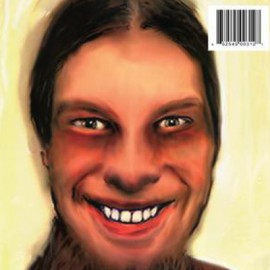 APHEX TWIN : LPx2  ...I Care Because You Do