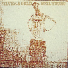 NEIL YOUNG : LP Silver & Gold