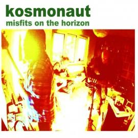 KOSMONAUT : CD misfits on the horizon