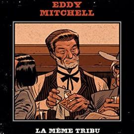 MITCHELL Eddy : La Meme Tribu