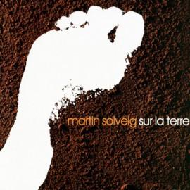SOLVEIG Martin : LPx2 Sur La Terre Part 2
