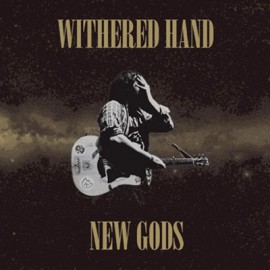 WITHERED HAND : LP New Gods