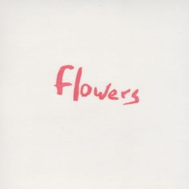 FLOWERS : When You Lie