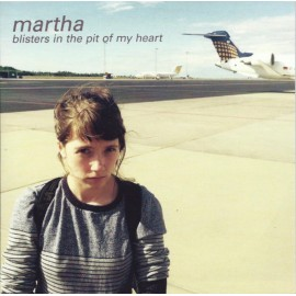 MARTHA : LP Blisters In The Pit Of My Heart (Blue With Orange Splatters)