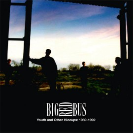 BIG RED BUS : CD Youth And Other Hiccups : 1989-1992