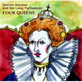 """DARREN HAYMAN AND THE LONG PARLIAMENT : 10""""EP Four Queens"""