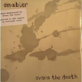 EVANS THE DEATH : Enabler
