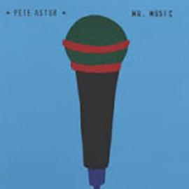 ASTOR Pete : Mr. Music