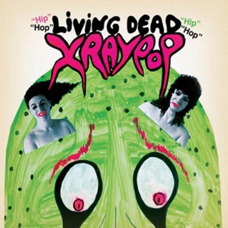 X RAY POP : Living Dead