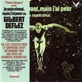 CHALARD Jacky / DEFLEZ Gilbert : CD Je Suis Vivant, Mais J'ai Peur