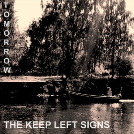 """KEEP LEFT SIGNS (the) : 12""""EP Tomorrow"""