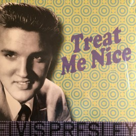 PRESLEY Elvis : LP Treat Me Nice