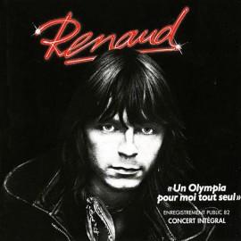 RENAUD : LPx3 Un Olympia Pour Moi Tout Seul