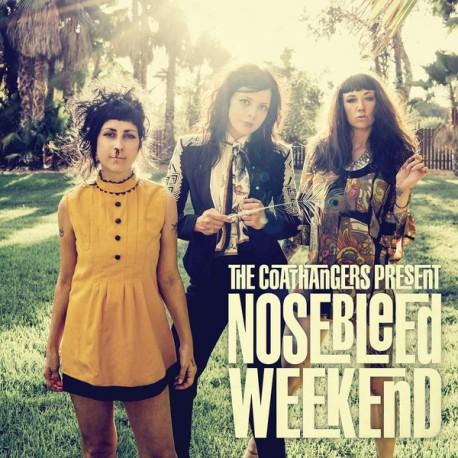 COATHANGERS (the) : LP Nosebleed Weekend