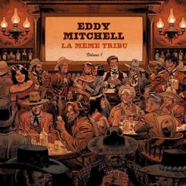 MITCHELL Eddy : CD La Meme Tribu - Volme 1
