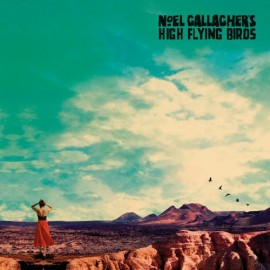 NOEL GALLAGHER'S HIGH FLYING BIRDS : LP Who Built The Moon ?