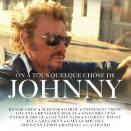 HALLYDAY Johnny : CD On A Tous Quelque Chose De Johnny