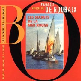 DE ROUBAIX Francois : CD Les Secrets De La Mer Rouge