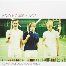 ACID HOUSE KINGS : LP Advantage Acid House Kings