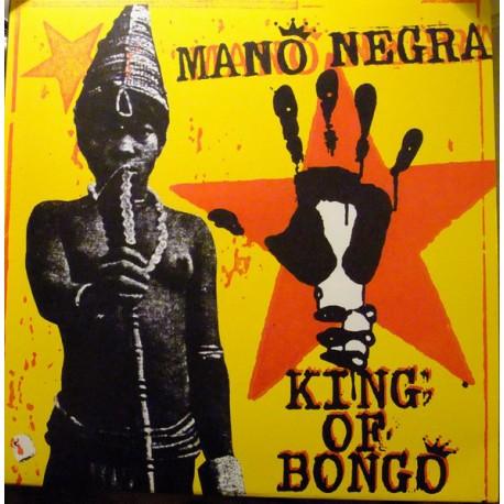MANO NEGRA : LP King Of Bongo