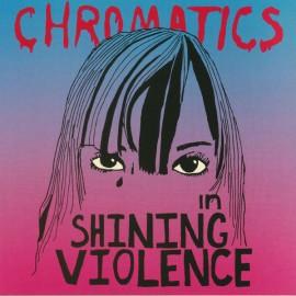 CHROMATICS : LP In The City